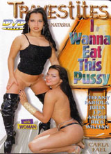 Tranvestites I Wanna Eat This Pussy front cover