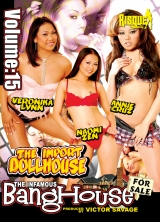 The Infamous Bang House Vol 15 The Import Doll House Part 2