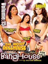 The Infamous Bang House Vol 15 The Import Doll House Part 2 DVD Cover